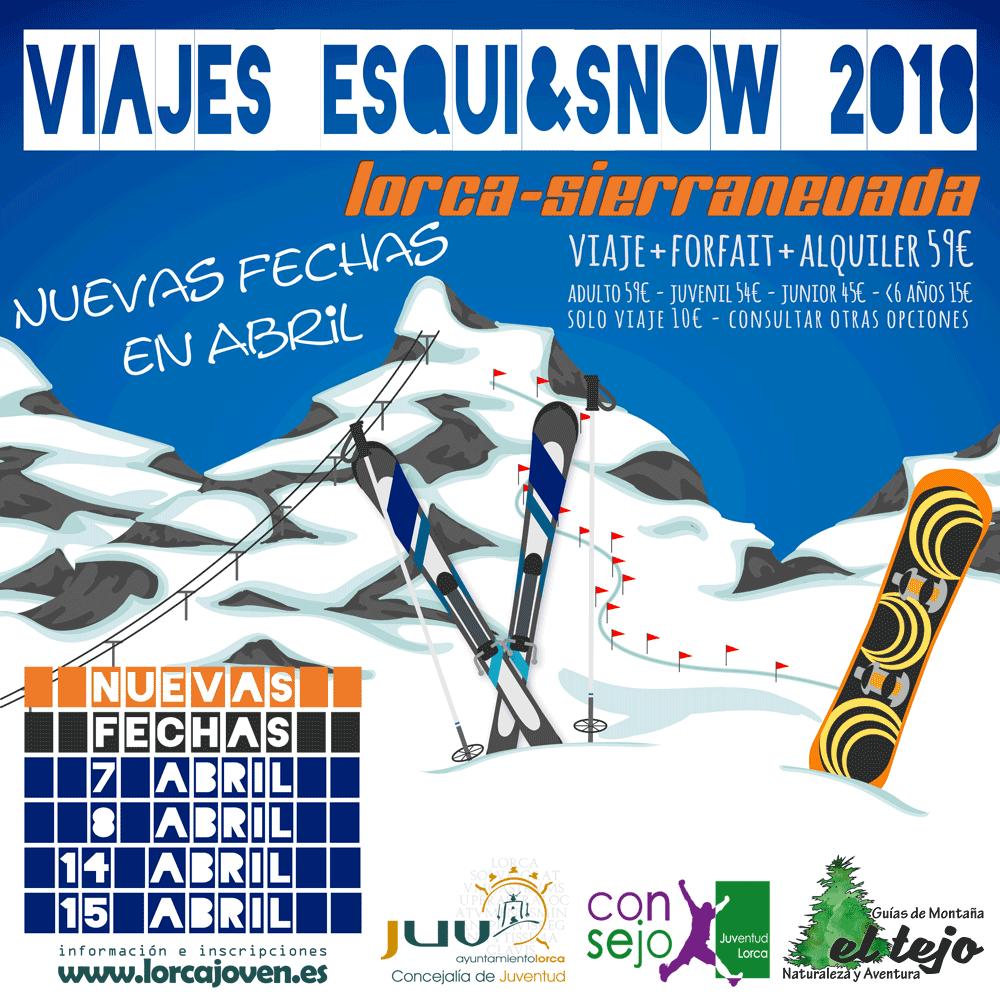 NUEVAS FECHAS ABRIL ESQUI&SNOW #JuventudLorca